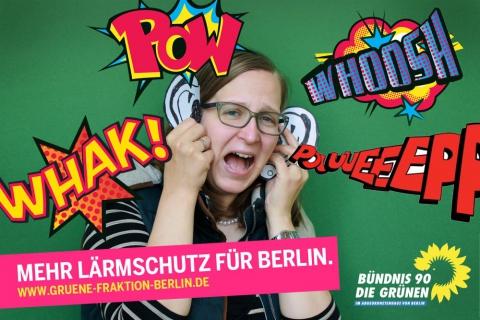 Es ist mir zu laut (Bild: Grüne Fraktion Berlin)